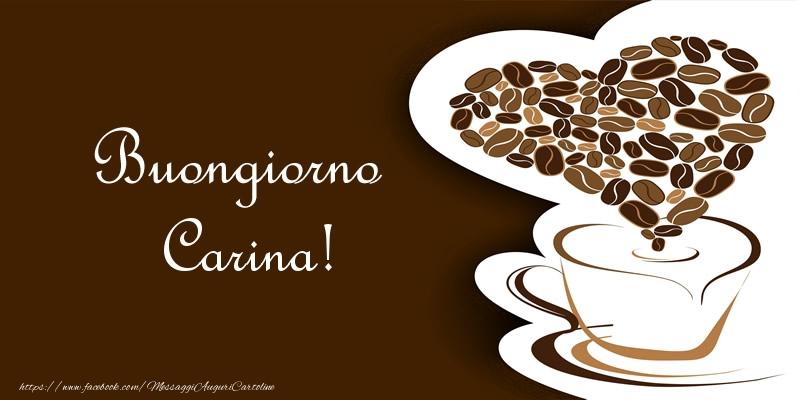 Cartoline di buongiorno - Buongiorno Carina!