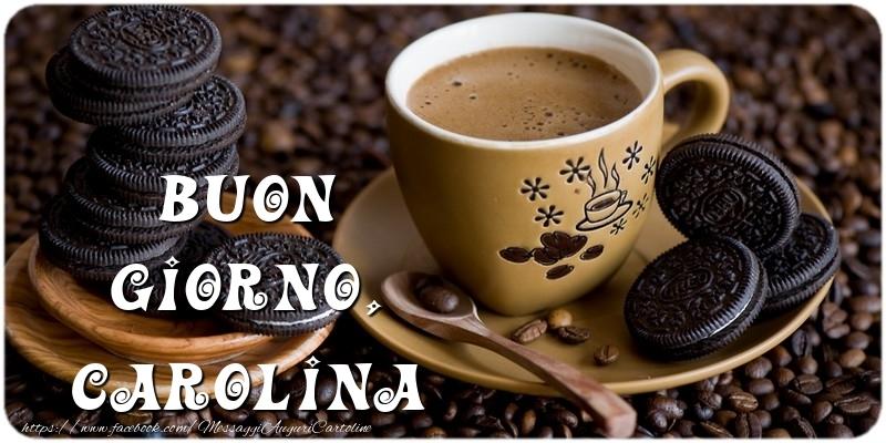 Cartoline di buongiorno - Buon Giorno, Carolina
