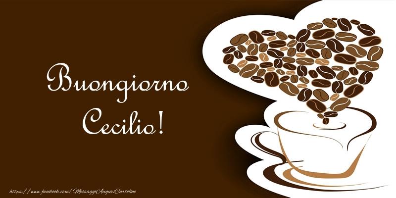 Cartoline di buongiorno - Buongiorno Cecilio!