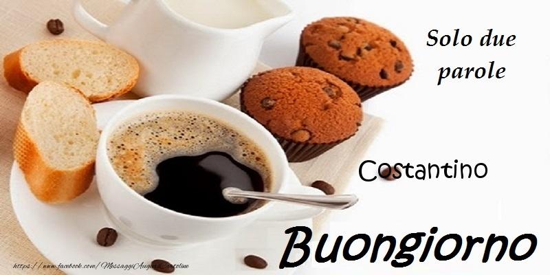 Cartoline di buongiorno - Buongiorno Costantino