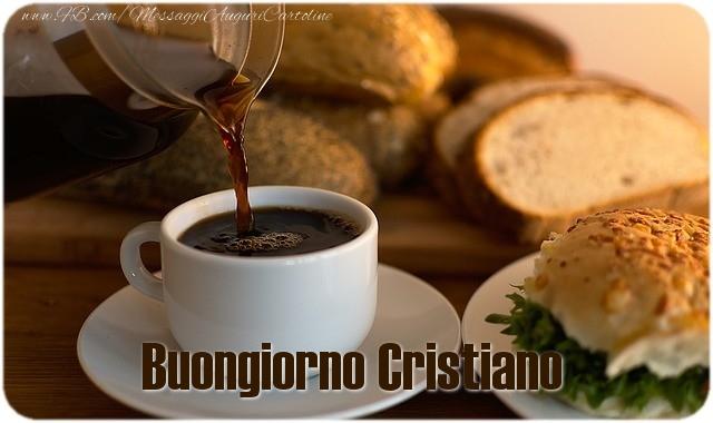 Cartoline di buongiorno - Buongiorno Cristiano