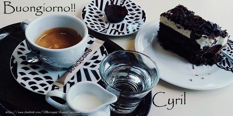Cartoline di buongiorno - Buongiorno!! Cyril