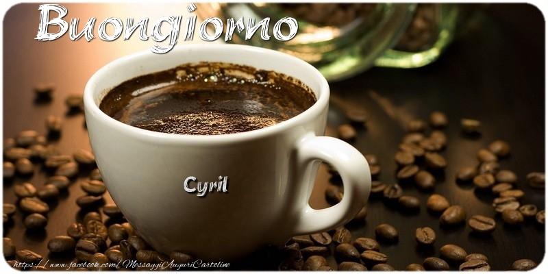Cartoline di buongiorno - Buongiorno Cyril