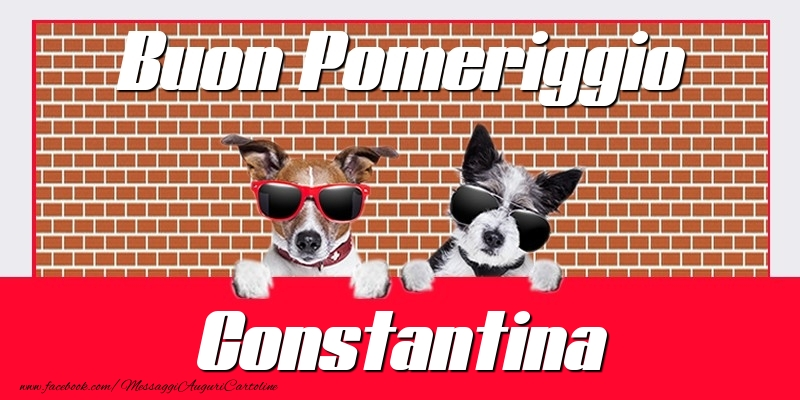 Cartoline di buon pomeriggio - Buon Pomeriggio Constantina