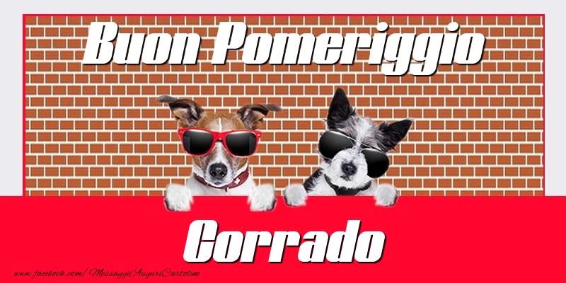 Cartoline di buon pomeriggio - Buon Pomeriggio Corrado