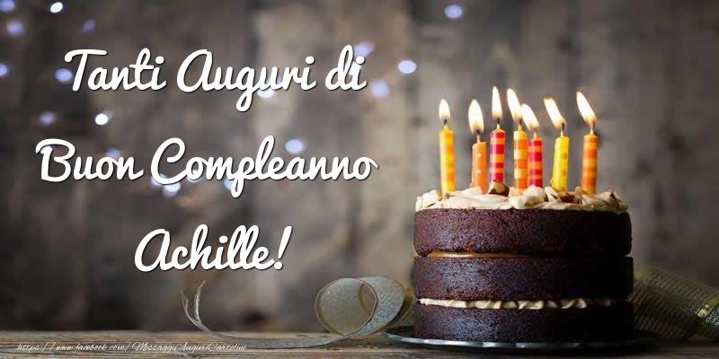 Cartoline di compleanno - Tanti Auguri di Buon Compleanno Achille!