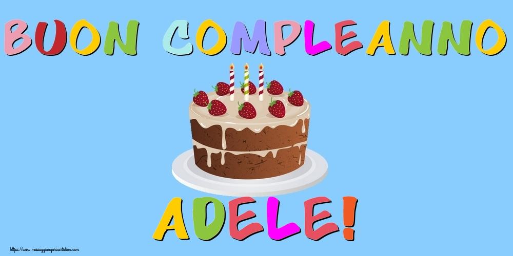 Cartoline di compleanno - Buon Compleanno Adele!