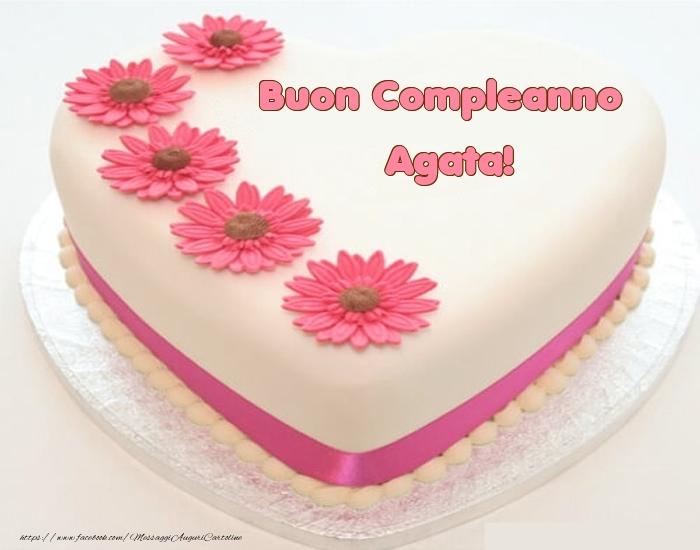 Cartoline di compleanno - Buon Compleanno Agata! - Torta