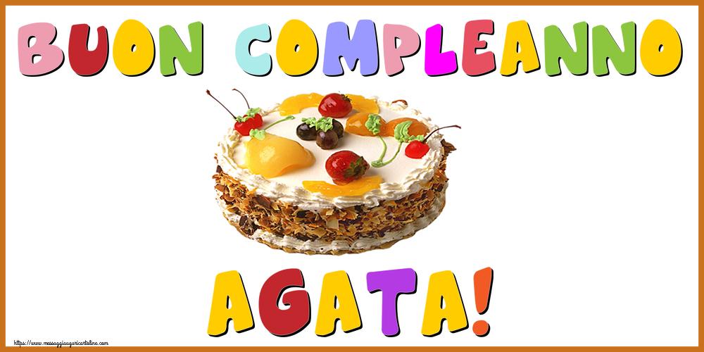 Cartoline di compleanno - Buon Compleanno Agata!