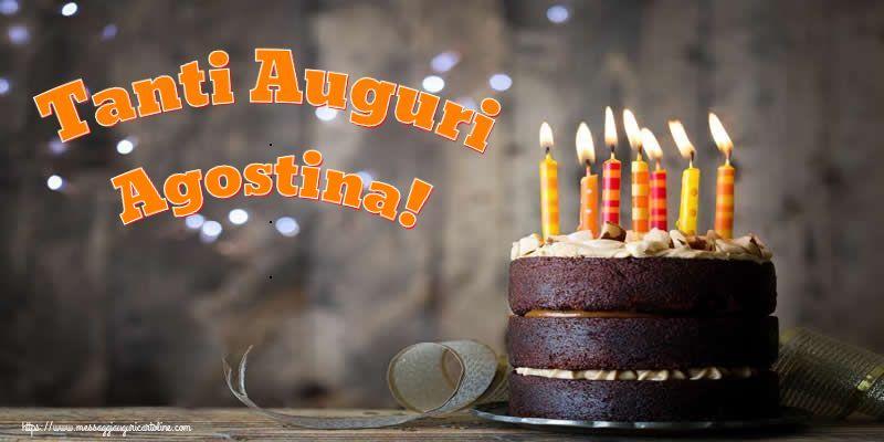 Cartoline di compleanno - Tanti Auguri Agostina!