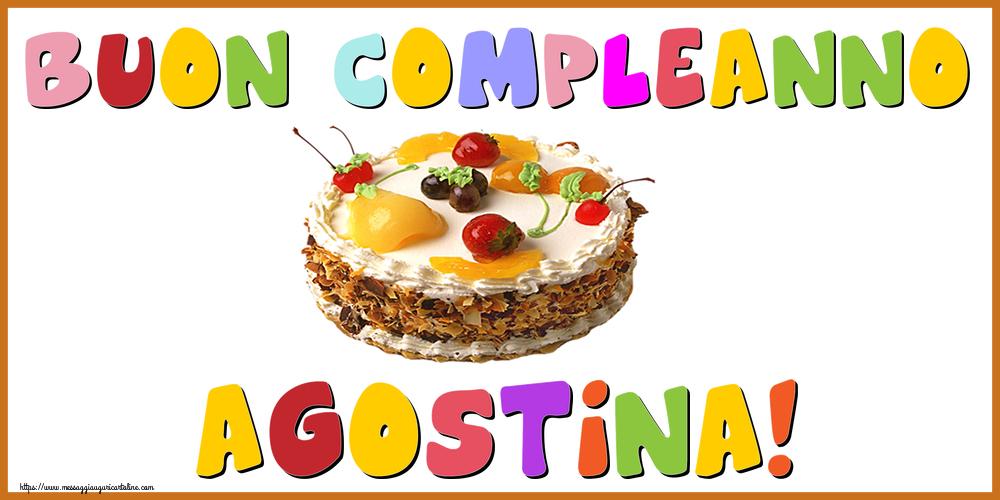 Cartoline di compleanno - Buon Compleanno Agostina!