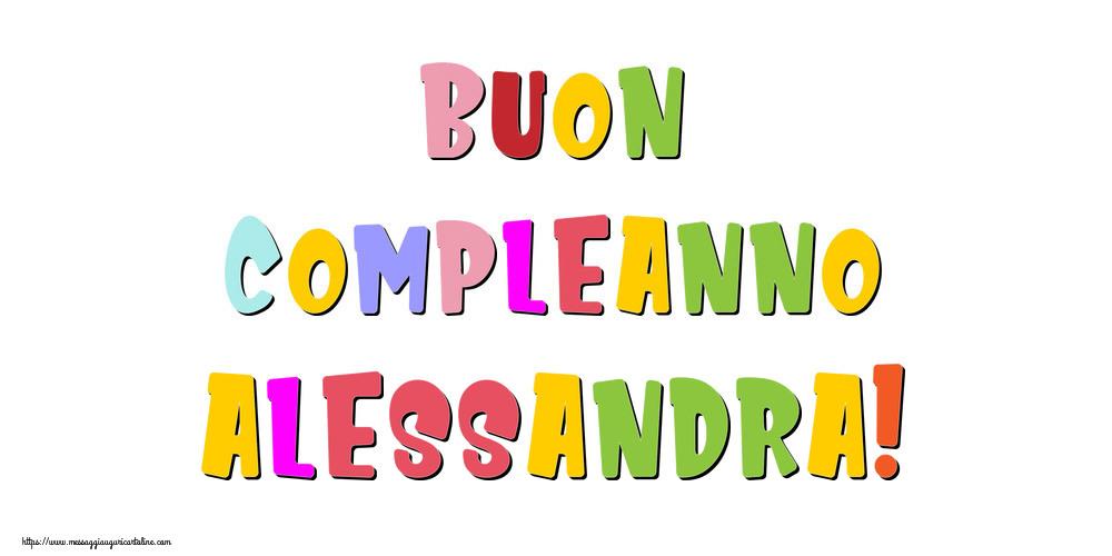 Cartoline di compleanno - Buon compleanno Alessandra!