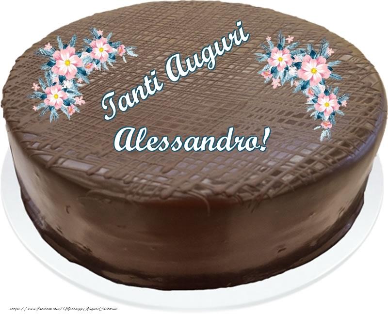 Cartoline di compleanno - Tanti Auguri Alessandro! - Torta al cioccolato