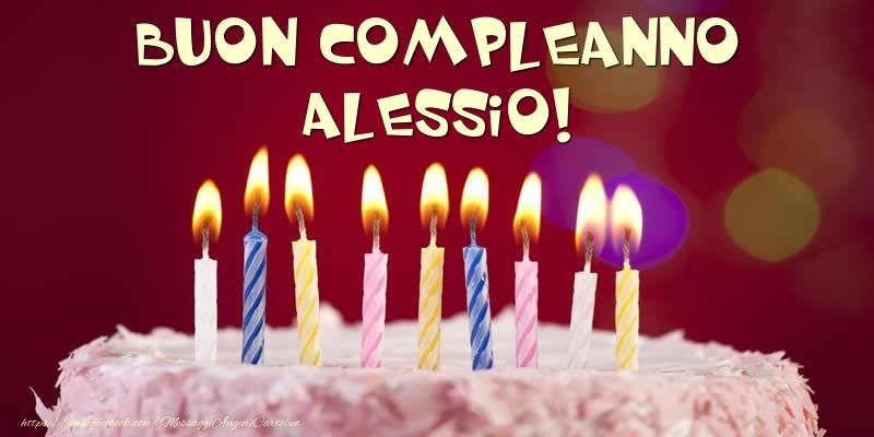 Cartoline di compleanno - Torta - Buon compleanno, Alessio!