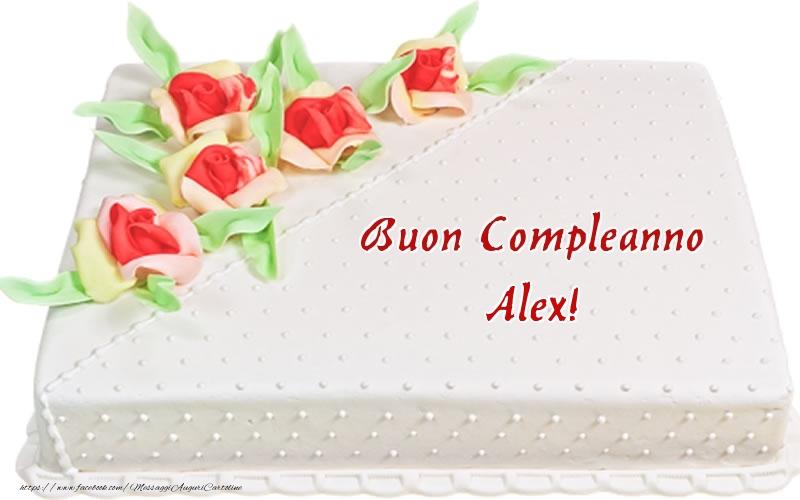 Cartoline di compleanno - Buon Compleanno Alex! - Torta