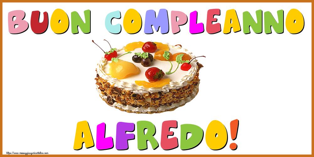 Cartoline di compleanno - Buon Compleanno Alfredo!