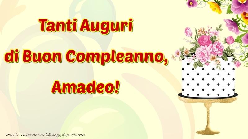 Cartoline di compleanno - Tanti Auguri di Buon Compleanno, Amadeo