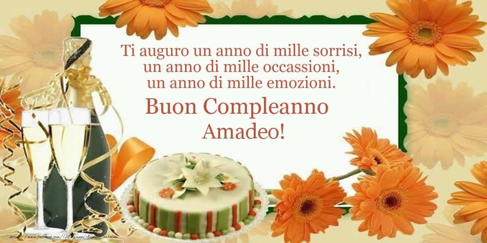 Cartoline di compleanno - Ti auguro un anno di mille sorrisi, un anno di mille occassioni, un anno di mille emozioni. Buon Compleanno Amadeo!