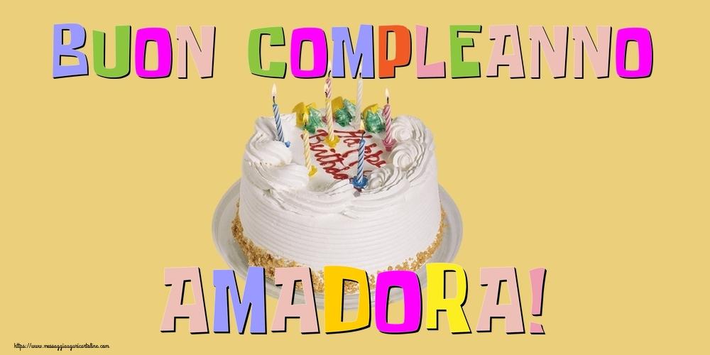 Cartoline di compleanno - Buon Compleanno Amadora!