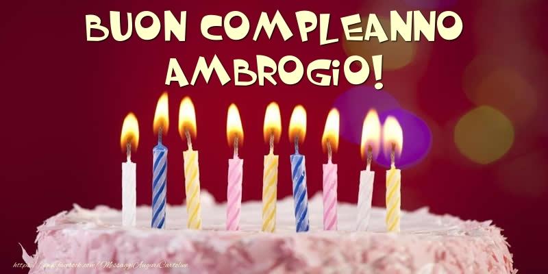 Cartoline di compleanno - Torta - Buon compleanno, Ambrogio!