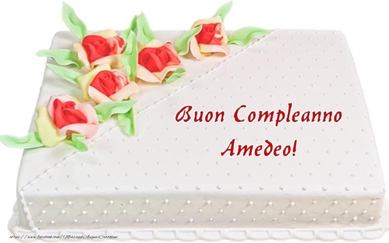 Cartoline di compleanno - Buon Compleanno Amedeo! - Torta