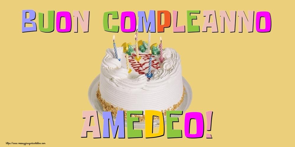 Cartoline di compleanno - Buon Compleanno Amedeo!