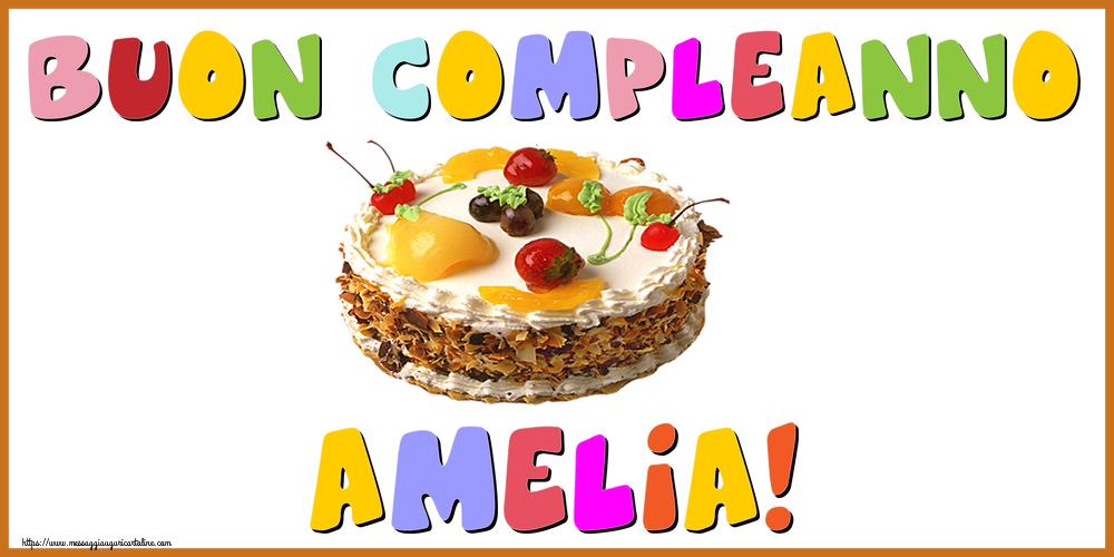 Cartoline di compleanno - Buon Compleanno Amelia!