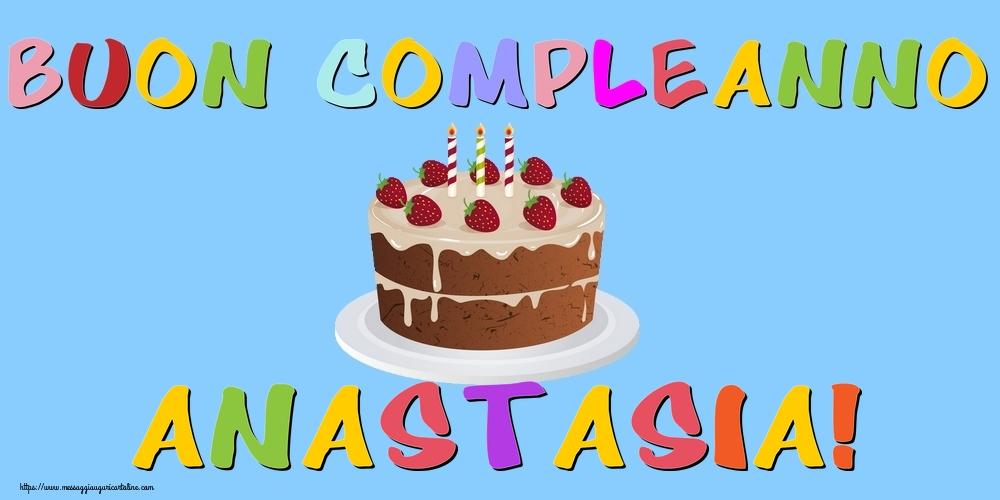 Cartoline di compleanno - Buon Compleanno Anastasia!