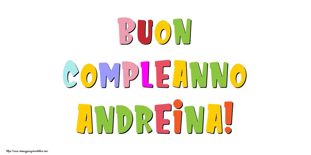 Cartoline di compleanno - Buon compleanno Andreina!