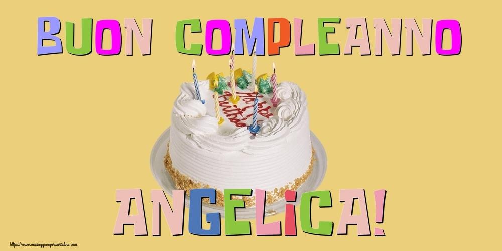 Cartoline di compleanno - Buon Compleanno Angelica!