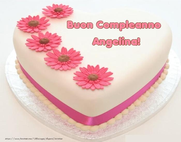 Cartoline di compleanno - Buon Compleanno Angelina! - Torta