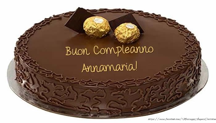 Cartoline di compleanno - Torta - Buon Compleanno Annamaria!
