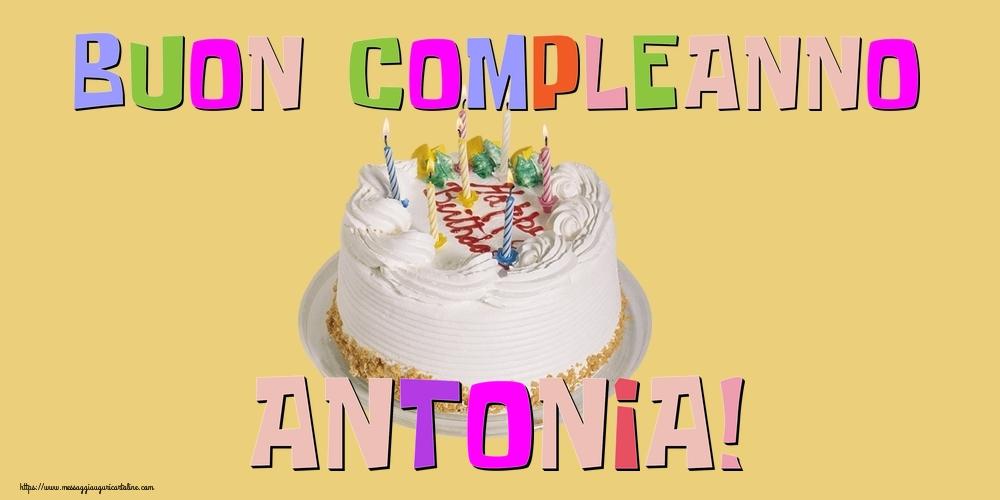 Cartoline di compleanno - Buon Compleanno Antonia!