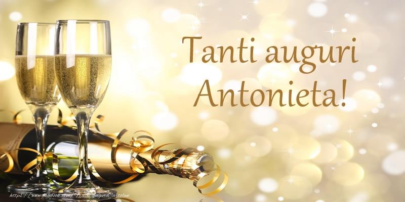Cartoline di compleanno - Tanti auguri Antonieta!