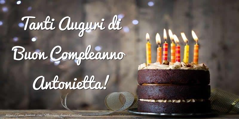 Cartoline di compleanno - Tanti Auguri di Buon Compleanno Antonietta!