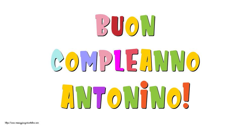 Cartoline di compleanno - Buon compleanno Antonino!