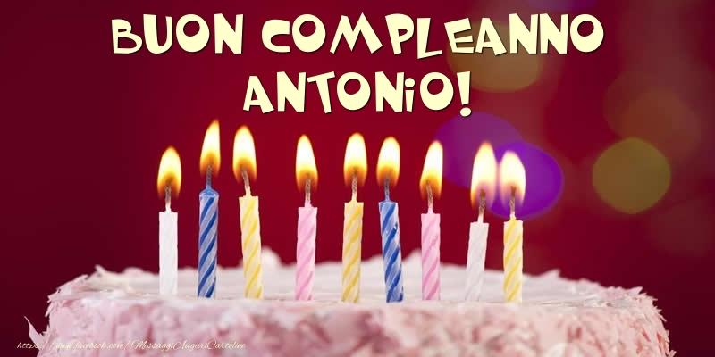 Cartoline di compleanno - Torta - Buon compleanno, Antonio!
