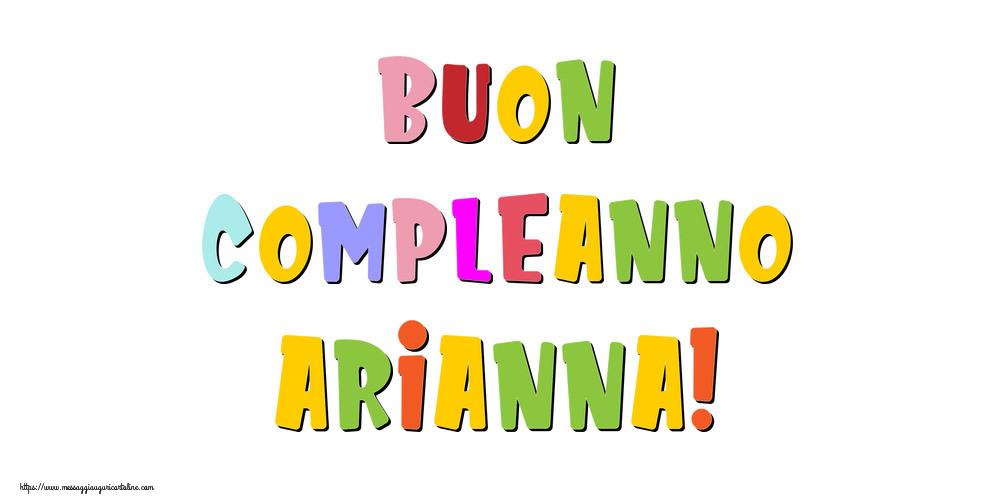 Cartoline di compleanno - Buon compleanno Arianna!