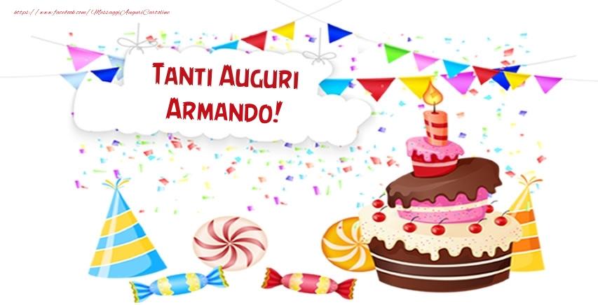 Cartoline di compleanno - Tanti Auguri Armando!