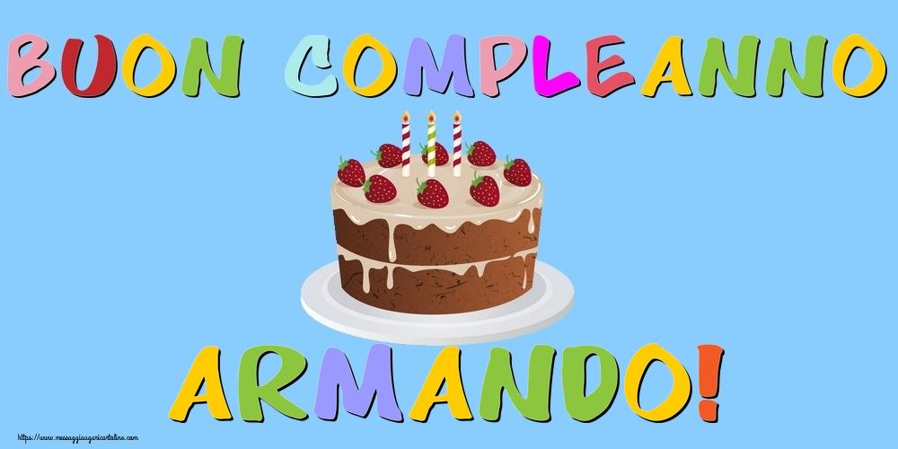 Cartoline di compleanno - Buon Compleanno Armando!