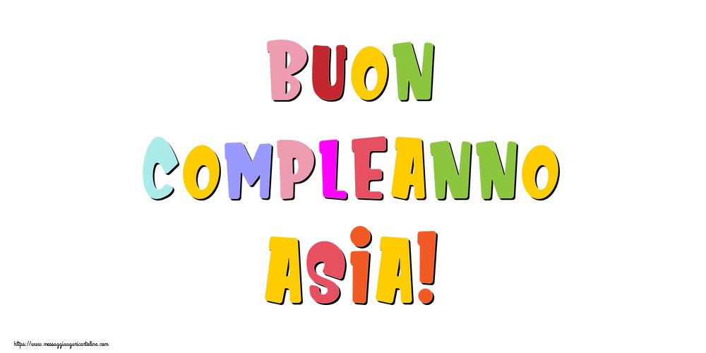 Cartoline di compleanno - Buon compleanno Asia!