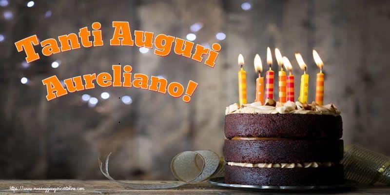 Cartoline di compleanno - Tanti Auguri Aureliano!