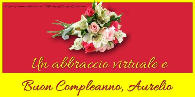 Cartoline di compleanno - Buon compleanno, Aurelio
