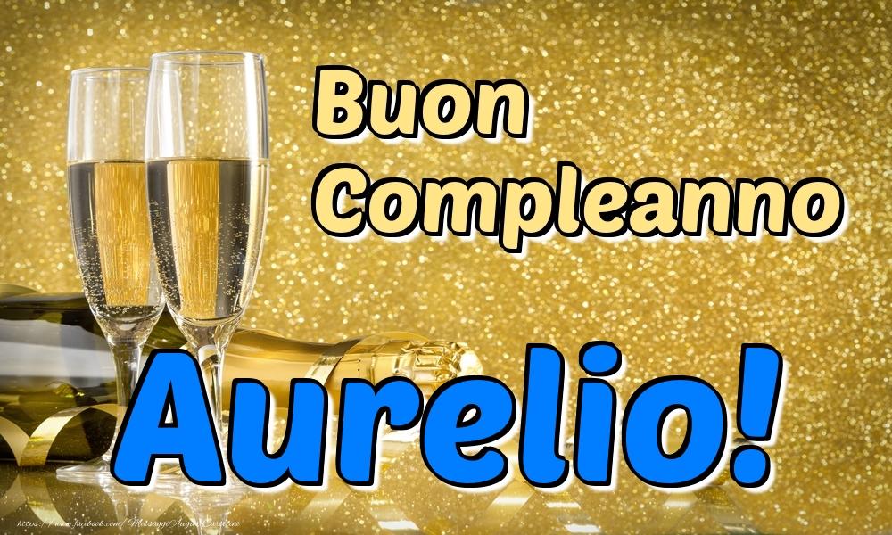 Cartoline di compleanno - Buon Compleanno Aurelio!