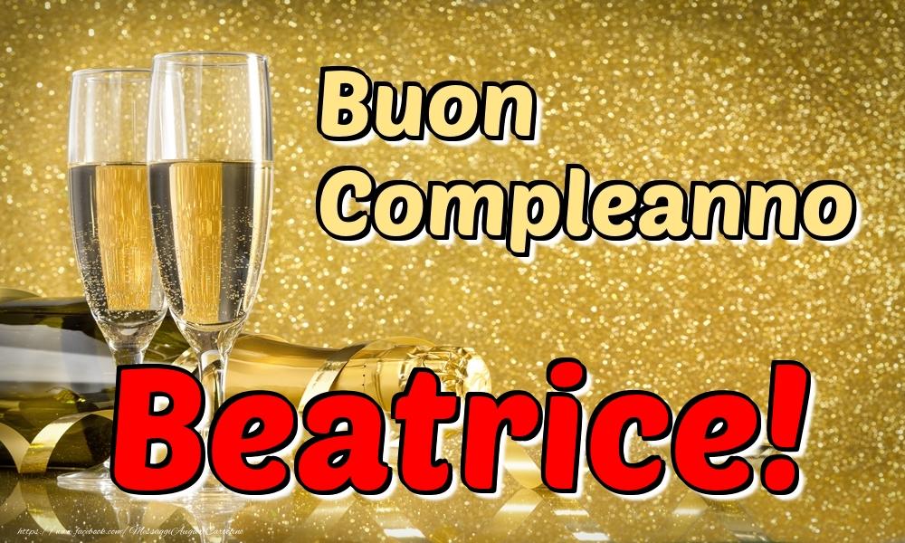 Cartoline di compleanno - Buon Compleanno Beatrice!