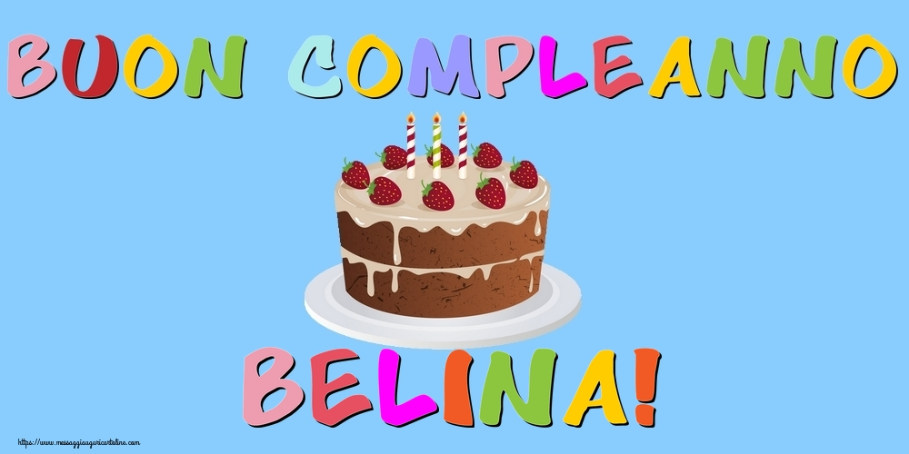 Cartoline di compleanno - Buon Compleanno Belina!