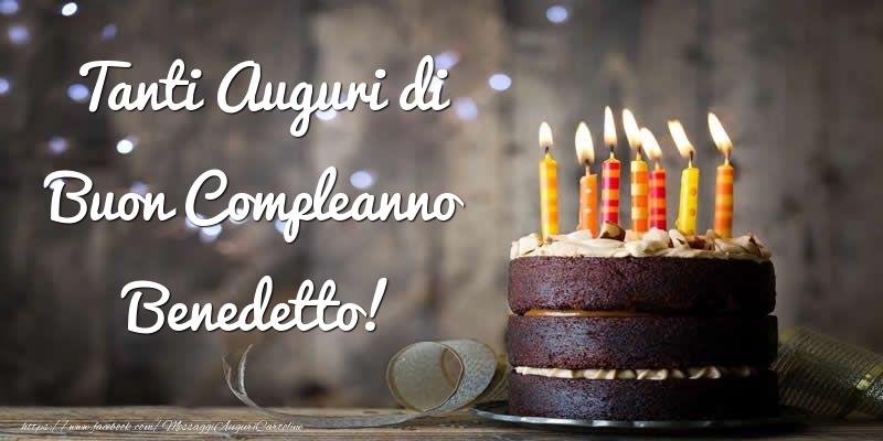 Cartoline di compleanno - Tanti Auguri di Buon Compleanno Benedetto!