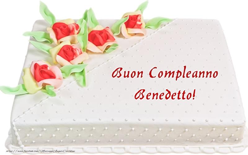 Cartoline di compleanno - Buon Compleanno Benedetto! - Torta