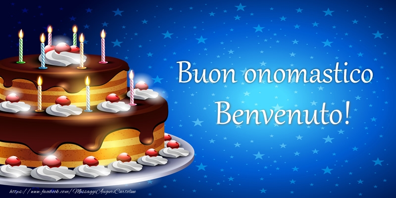 Cartoline di compleanno - Buon onomastico Benvenuto!