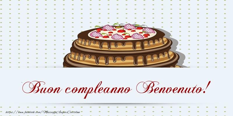 Cartoline di compleanno - Buon compleanno Benvenuto! Torta